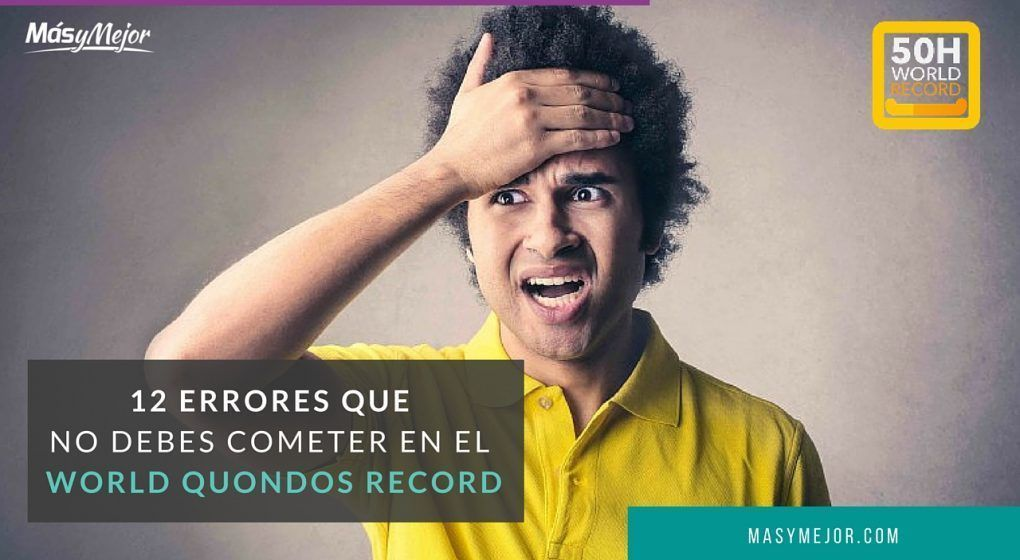 Como evitar errores en el World Quondos Records