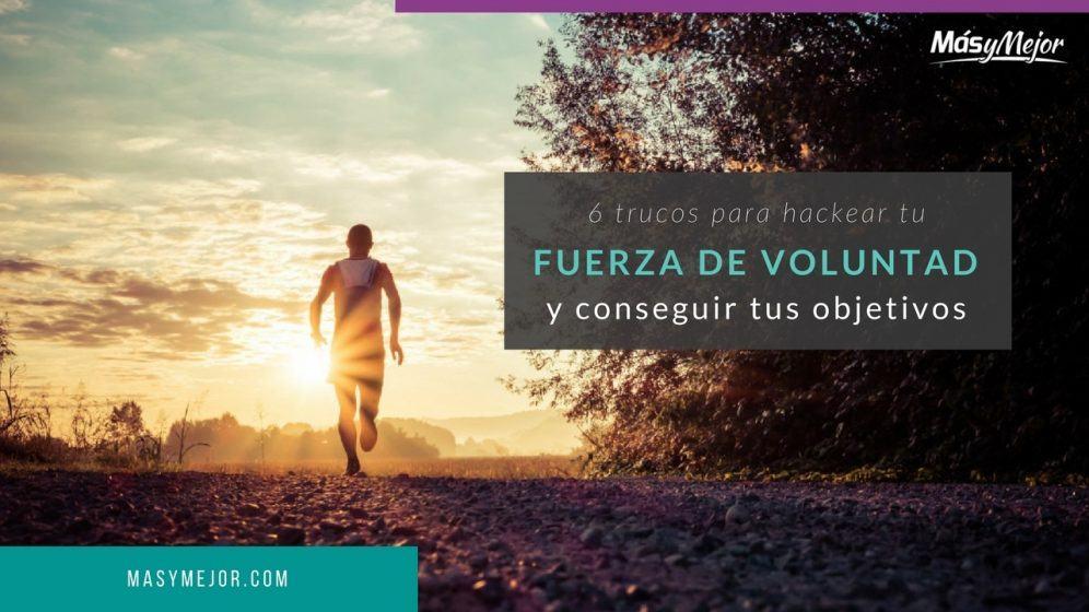 HACKEAR-FUERZA-DE-VOLUNTAD-CONSEGUIR-OBJETIVOS
