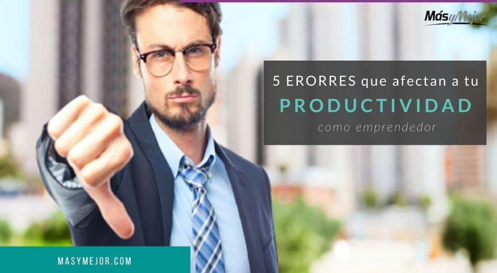 errores-productividad-emprendedor-feature