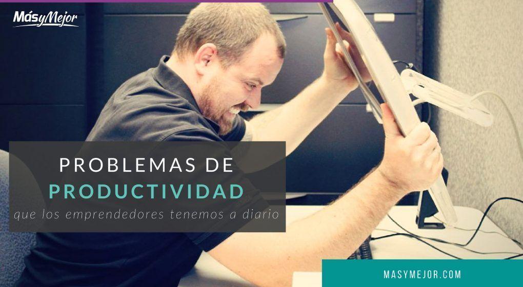 problemas-productividad-emprendedores-feature