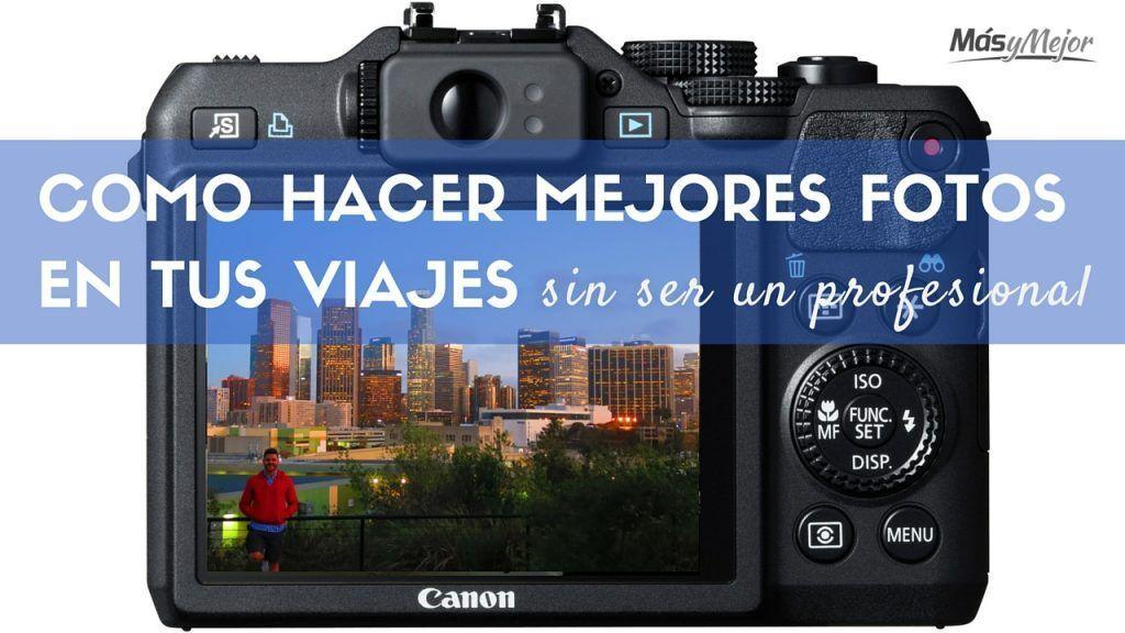 COMO-HACER-MEJORES-FOTOS-VIAJES-VIAJAR-POR-EL-MUNDO-IMAGES-FEATURE