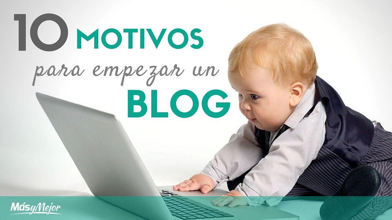 MOTIVOS-PARA-EMPEZAR-UN-BLOG-feature