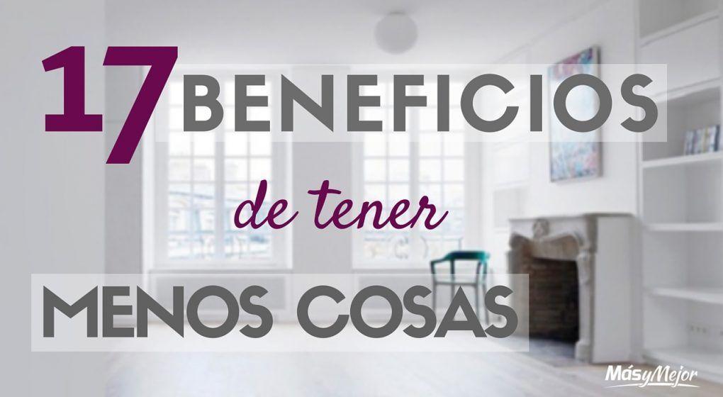 BENEFICIOS-TENER-MENOS-COSAS-MINIMALISMO-MINIMALISTA