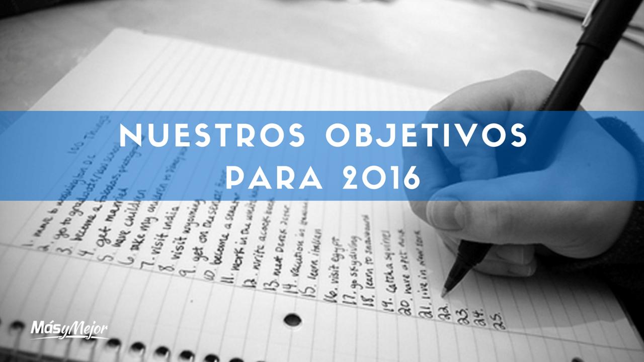 Objetivos marcados para 2016