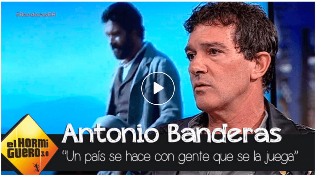 Antonio Banderas en El Hormiguero - Se hace país con gente que se la juega
