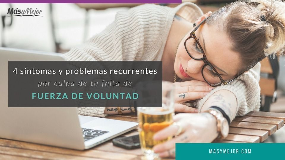 PROBLEMAS-FALTA-FUERZA-DE-VOLUNTAD