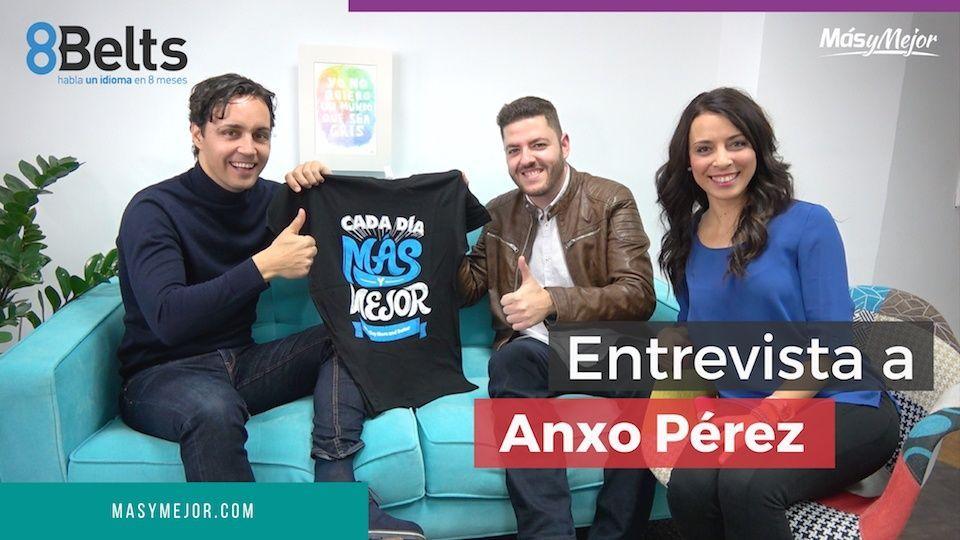 Entrevista a Anxo Pérez – El éxito es un cúmulo de momentos atrévete