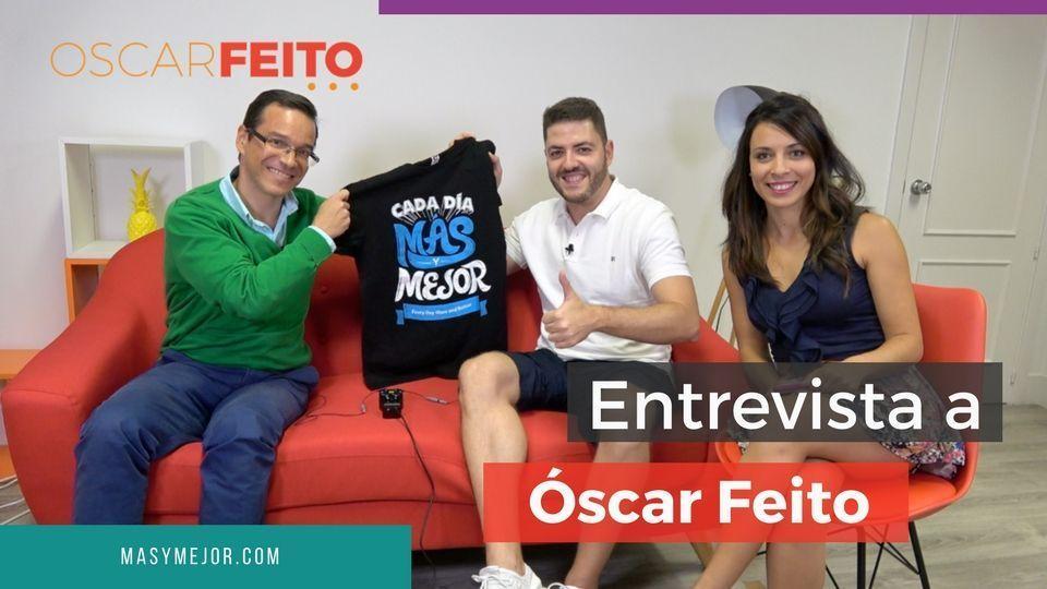 ENTREVISTA-OSCAR-FEITO-EMPRENDEDORES-MAS-Y-MEJOR