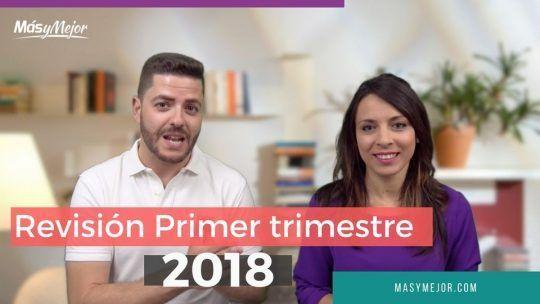 Q1: Revisión Objetivos 1er Trimestre 2018